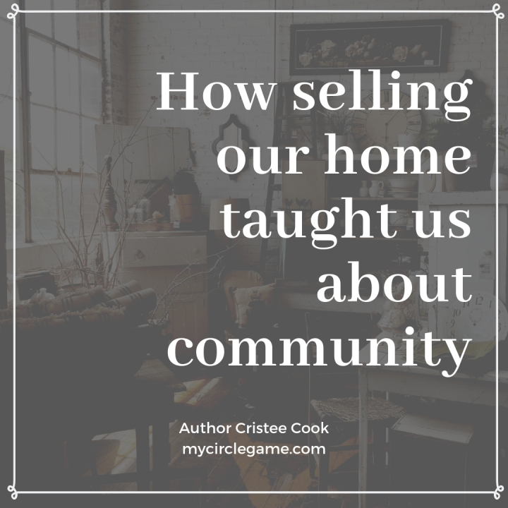 How selling our home taught us aboutcommunity