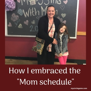 How I embraced the _Mom schedule_